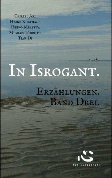 Buch-Cover, Cairiel Ari: In Isrogant - Erzählungen Band 3