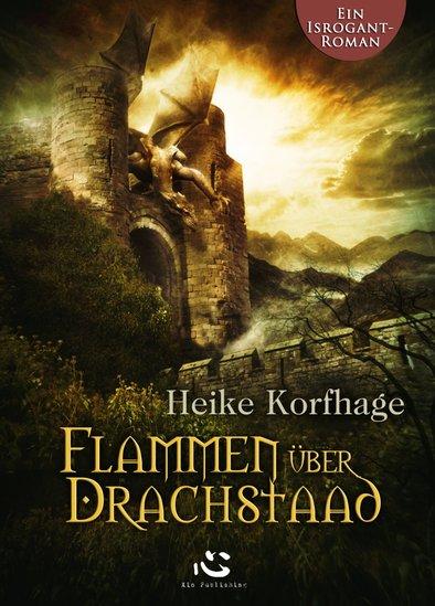 Buch-Cover, Heike Korfhage: Flammen über Drachstaad