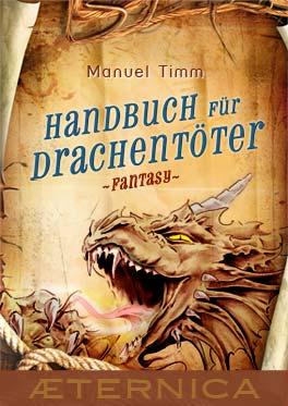 Buch-Cover, Manuel Timm: Handbuch für Drachentöter