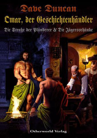 Buch-Cover, Dave Duncan: Omar, der Geschichtenhändler: D Straße der Plünderer und Die Jägersschänke