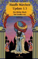 Buch-Cover, Charlotte Erpenbeck: Hauffs Märchen Update 1.1 - Der kleine Muck hat Großes vor