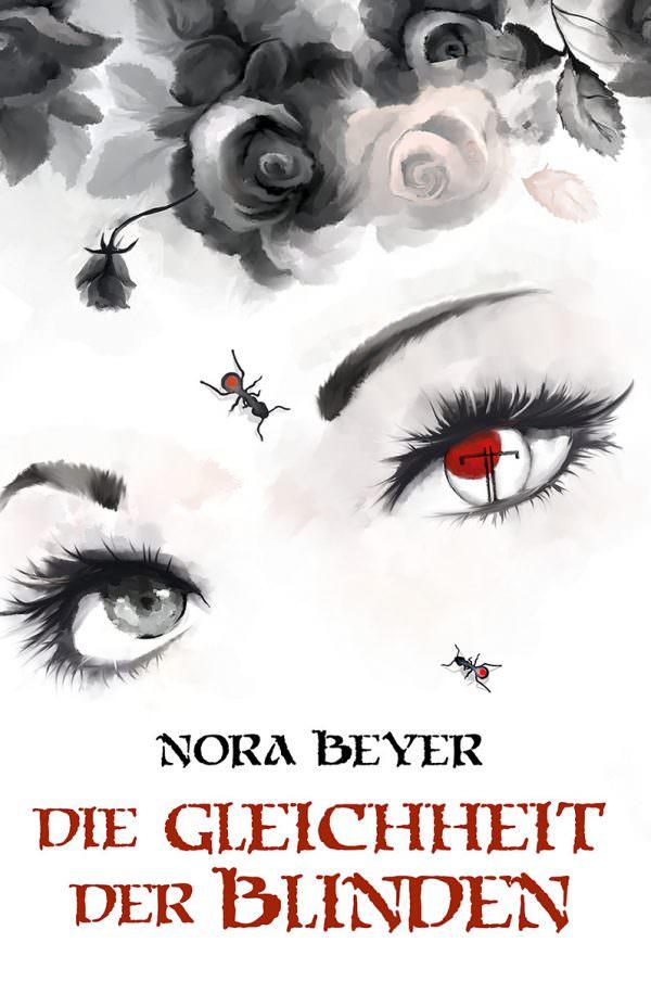 Buch-Cover, Nora Beyer: Die Gleichheit der Blinden