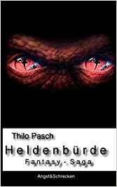 Buch-Cover, Thilo Pasch: Heldenbürde