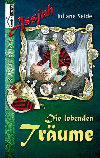 Buch-Cover, Juliane Seidel: Die lebenden Träume