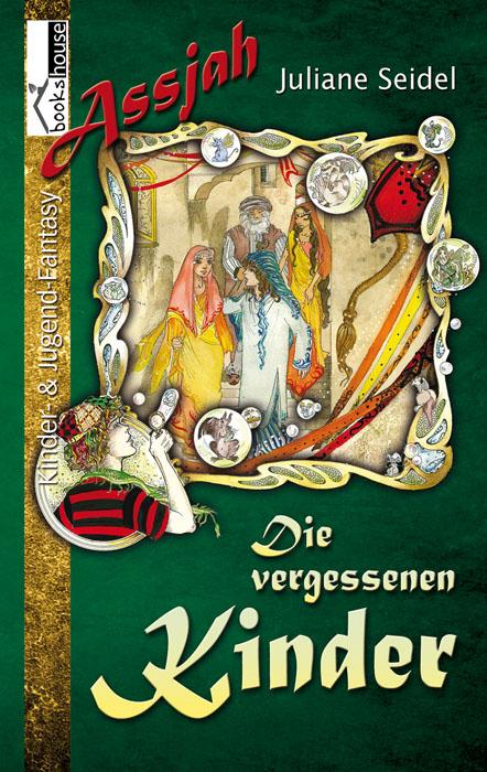 Buch-Cover, Juliane Seidel: Die vergessenen Kinder