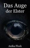 Das Auge der Elster