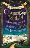 Lennart Malmqvist und der ganz und gar wunderliche Gast aus Trindemossen