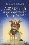 Aufstieg und Fall des außerordentlichen Simon Snow