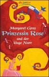 Prinzessin Rose und der kluge Narr