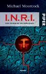I.N.R.I. oder Die Reise mit der Zeitmaschine