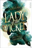 Lady of the Wicked - Das Herz der Hexe