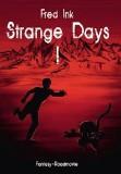 Strange Days I