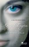 Angel Eyes - Zwischen Himmel und Hölle