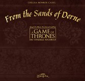 From the Sands of Dorne: Eine Ergänzung zu A Game of Thrones - Das offizielle Kochbuch