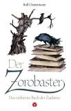 Der Zorobaster - Das verlorene Buch der Zauberer